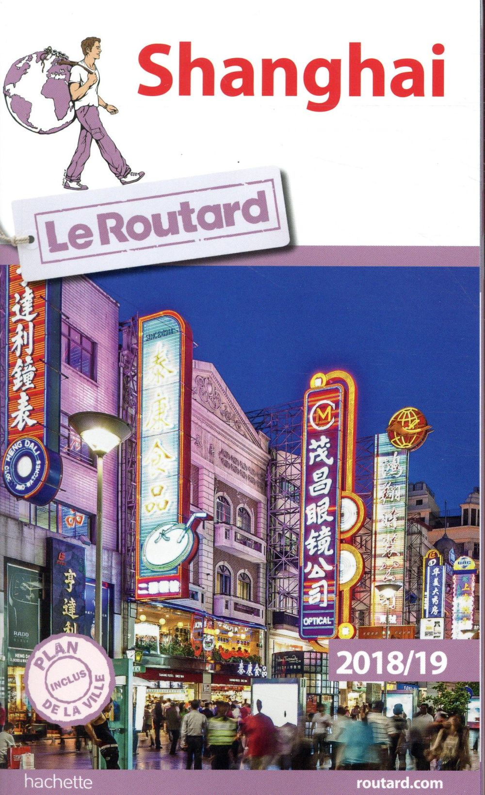 GUIDE DU ROUTARD SHANGHAI 201819